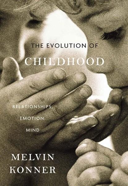The evolution of Childhood, Melvin Konner