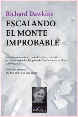 Escalando El Monte Improbable, RICHARD DAWKINS