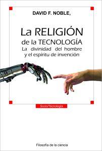 La Religión de la Tecnología