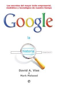 La Historia de GOOGLE / David Vise