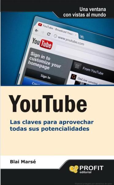 YouTube, herramientas para el marketing del siglo XXI