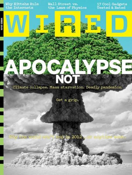 Wired Apocalypse Not
